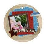 my lovely kids - Round Ornament (Two Sides)