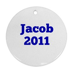 Jacob 2011 By Shari Sekel   Round Ornament (two Sides)   024rmz0dakam   Www Artscow Com Back