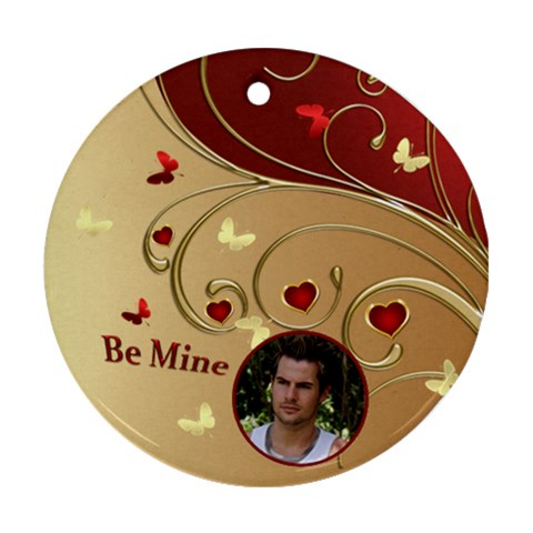 Be Mine Round Ornament By Deborah   Ornament (round)   Xlqopzqo3rk1   Www Artscow Com Front