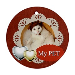 My Pet By Joely   Round Ornament (two Sides)   1jkzw3zio1ps   Www Artscow Com Front