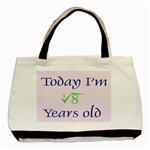 Today I m 2 Classic Tote Bag (Two Sides)