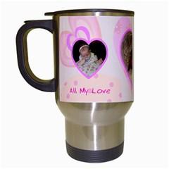 All My Love Mug By Birkie   Travel Mug (white)   M61uxosl4kgy   Www Artscow Com Left