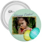 Happy Easter 3 inch button - 3  Button