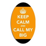 Call My Big Ashley - Magnet (Oval)