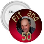 Fit and 50 Button - 3  Button