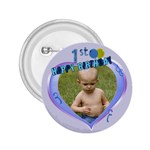 1st Birthday Button - 2.25  Button