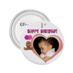 1st Birthday girl Button - 2.25  Button