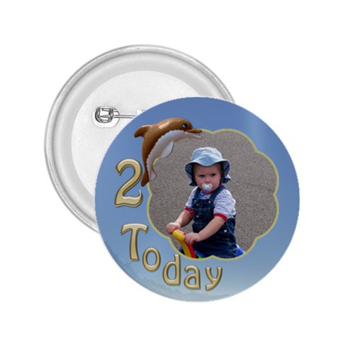 2 Birthday 2 25 Button By Deborah   2 25  Button   Qtv0xwxpfluv   Www Artscow Com Front