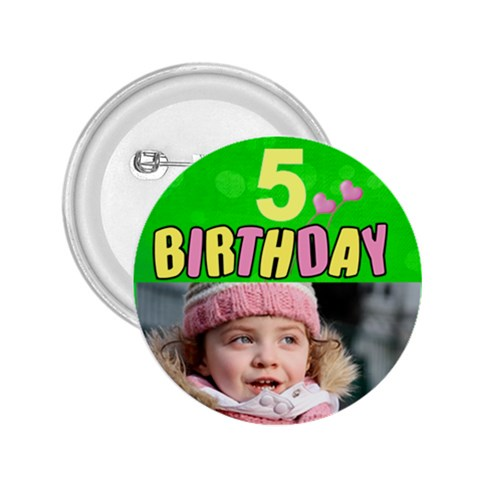 Birthday 5 Girl Button 2 25 By Deborah   2 25  Button   H658vlqgfnnk   Www Artscow Com Front