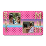 Best Mum magnet - Magnet (Rectangular)