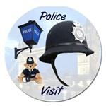 Police visit - Magnet 5  (Round)