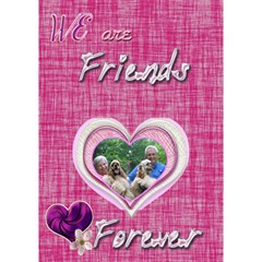 We Are Friends Forever Because You re Awesome 3d Heart Card By Ellan   Heart Bottom 3d Greeting Card (7x5)   A9mtdmknpmw4   Www Artscow Com Inside