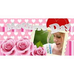 Mothers Day By Joely   #1 Mom 3d Greeting Cards (8x4)   8l3xg6tv1cao   Www Artscow Com Front