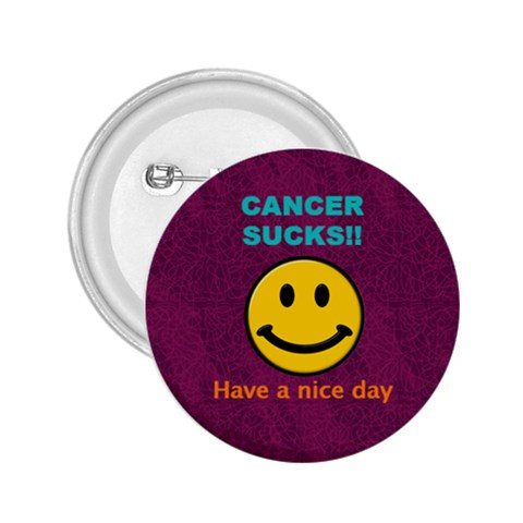 Cancersucksbutton2 By Amazing Moi   2 25  Button   6hd6urhjub2w   Www Artscow Com Front