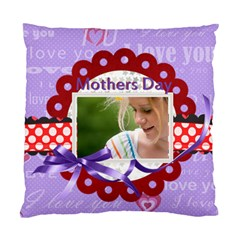 Mothers Day By Joely   Standard Cushion Case (two Sides)   Sncfzpch3xak   Www Artscow Com Front