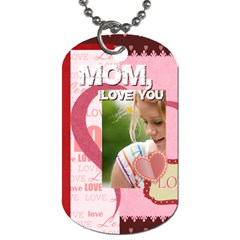 Mothers Day By Joely   Dog Tag (two Sides)   Hwmox7b7mpye   Www Artscow Com Front
