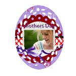 mothers day - Ornament (Oval Filigree)