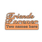 Friends Forever - Acrylic Cutout