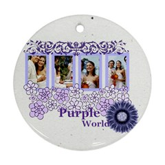 Purple By Joely   Round Ornament (two Sides)   32ar3h79byxg   Www Artscow Com Back