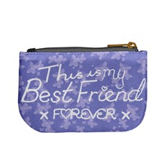 Best Friends Forever By Claire Mcallen   Mini Coin Purse   Efuvei643503   Www Artscow Com Back
