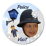 Police visit standing - Magnet 5  (Round)