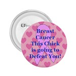 Breast Cancer  Button - 2.25  Button