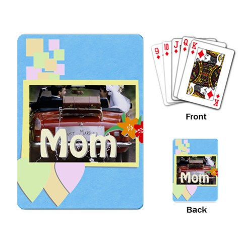 Mom By Jacob   Playing Cards Single Design   9qhiz00kn492   Www Artscow Com Back