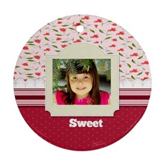 Sweet By Divad Brown   Round Ornament (two Sides)   57188o6jdocz   Www Artscow Com Back