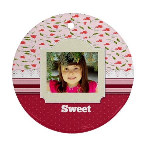 Sweet By Divad Brown   Ornament (round)   1rlyj4wd9usg   Www Artscow Com Front