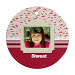 sweet - Ornament (Round)