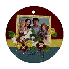 Family Round Ornament (2 Sides) By Mikki   Round Ornament (two Sides)   Jxmg65ixzbq0   Www Artscow Com Front