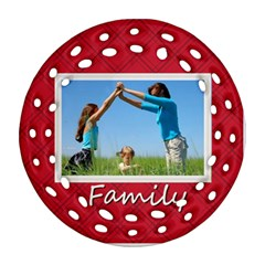 Family By Wood Johnson   Round Filigree Ornament (two Sides)   Pwp4a63pgnja   Www Artscow Com Front