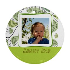 About Me By Divad Brown   Round Ornament (two Sides)   Ktzob2r0qgxs   Www Artscow Com Back