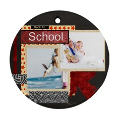 Back To School By Joely   Round Ornament (two Sides)   Rt7c1qbu2df0   Www Artscow Com Back