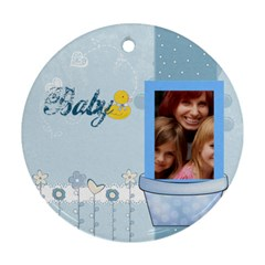 Baby By Jacob   Round Ornament (two Sides)   Wmtgn6pcednl   Www Artscow Com Front