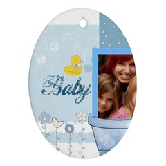 Baby By Jacob   Oval Ornament (two Sides)   Dpqihqfiugg5   Www Artscow Com Front