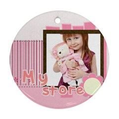 My Store By Jo Jo   Round Ornament (two Sides)   Si2kuu01p1gb   Www Artscow Com Back