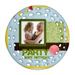 birthday party  - Round Filigree Ornament (Two Sides)