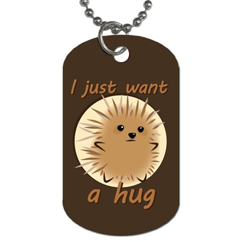 Just A Hug Dog Tag By Joyce   Dog Tag (one Side)   Frtd1gpbv813   Www Artscow Com Front