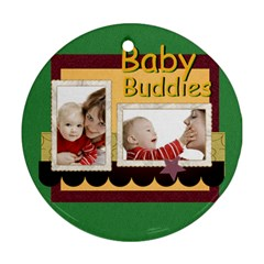Baby By Joely   Round Ornament (two Sides)   D05e53fdpiwu   Www Artscow Com Front