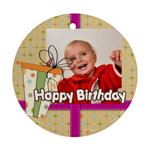 Happy Birthday By Man   Ornament (round)   Ge16kljwp46i   Www Artscow Com Front