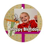 happy birthday - Ornament (Round)