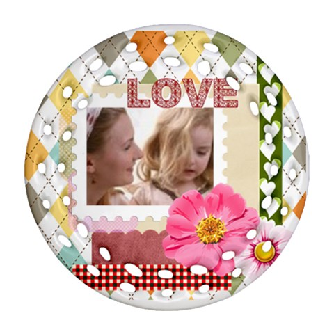 Love By Joely   Ornament (round Filigree)   9dc677ck1c1s   Www Artscow Com Front