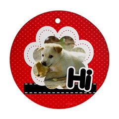 Hi By Divad Brown   Round Ornament (two Sides)   Ah96ub69hc0f   Www Artscow Com Front