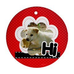 Hi By Divad Brown   Round Ornament (two Sides)   Ah96ub69hc0f   Www Artscow Com Back