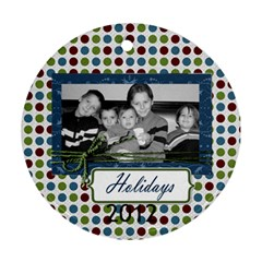 I Believe Ornament 2 By Martha Meier   Round Ornament (two Sides)   5n26il5itgis   Www Artscow Com Front