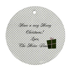 I Believe Ornament 2 By Martha Meier   Round Ornament (two Sides)   5n26il5itgis   Www Artscow Com Back