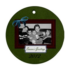I Believe Ornament 3 By Martha Meier   Round Ornament (two Sides)   6z5wpsdqovrb   Www Artscow Com Front