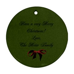 I Believe Ornament 3 By Martha Meier   Round Ornament (two Sides)   6z5wpsdqovrb   Www Artscow Com Back