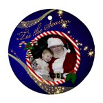 The season Round Ornament (2 sided) - Round Ornament (Two Sides)
